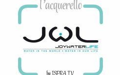 Joy Water Life, l'acqua nel mondo e nella vita