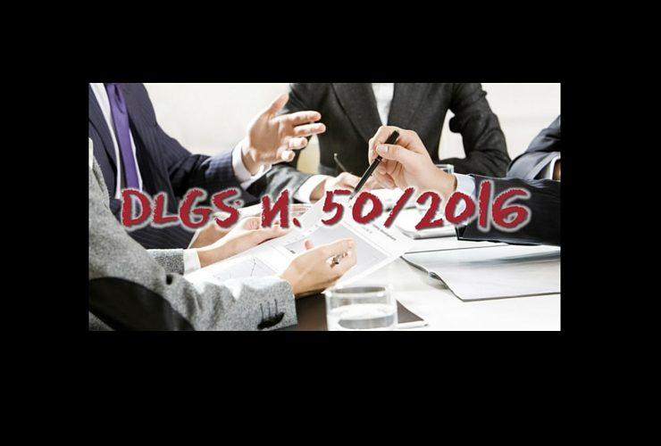 Decreto legislativo n. 50 del 15 aprile 2016: prime considerazioni di carattere generale