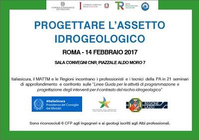 Progettare l'assetto idrogeologico. Roma, 14 febbraio 2017