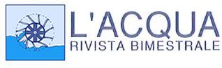 L'Acqua. La rivista bimestrale dell'Associazione Idrotecnica Italiana